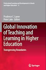 Global Innovation of Teaching and Learning in Higher Education (Professional Learning and Development in Schools and Higher Education, nr. 11)