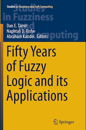 Bog, hæftet Fifty Years of Fuzzy Logic and its Applications