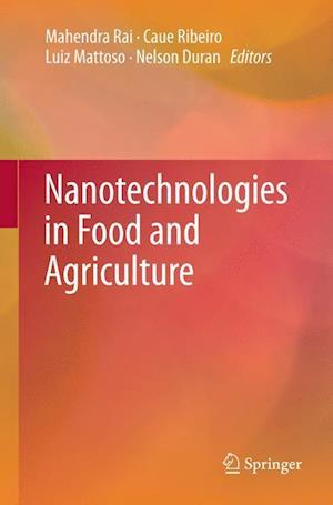 Nanotechnologies in Food and Agriculture