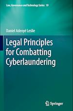 Legal Principles for Combatting Cyberlaundering (Law, Governance and Technology Series, nr. 19)