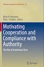 Motivating Cooperation and Compliance with Authority af Brian H. Bornstein