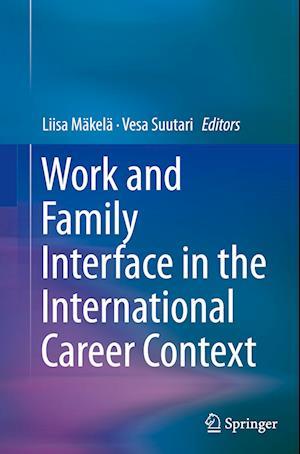 Bog, paperback Work and Family Interface in the International Career Context af Liisa Makela