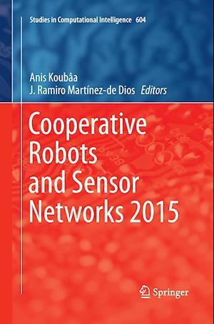 Bog, paperback Cooperative Robots and Sensor Networks 2015 af Anis Koubaa