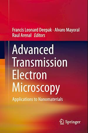 Bog, paperback Advanced Transmission Electron Microscopy af Francis Leonard Deepak