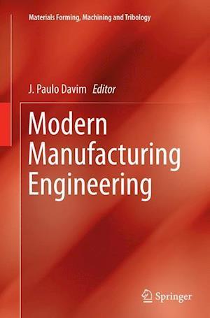 Bog, paperback Modern Manufacturing Engineering af J. Paulo Davim