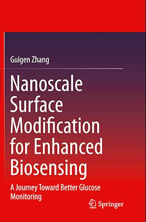 Bog, paperback Nanoscale Surface Modification for Enhanced Biosensing af Guigen Zhang