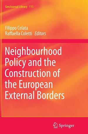 Bog, hæftet Neighbourhood Policy and the Construction of the European External Borders