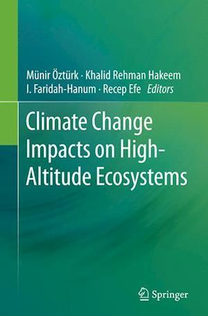 Bog, paperback Climate Change Impacts on High-Altitude Ecosystems af Munir Ozturk
