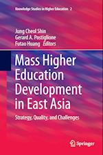 Mass Higher Education Development in East Asia (Knowledge Studies in Higher Education, nr. 2)