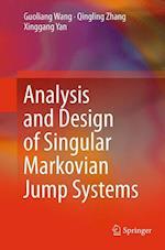 Analysis and Design of Singular Markovian Jump Systems af Guoliang Wang, Qingling Zhang, Xinggang Yan