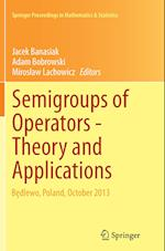Semigroups of Operators -Theory and Applications (Springer Proceedings in Mathematics and Statistics, nr. 113)