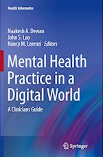 Mental Health Practice in a Digital World (HEALTH INFORMATICS)