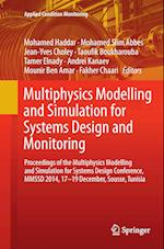 Multiphysics Modelling and Simulation for Systems Design and Monitoring (Applied Condition Monitoring, nr. 2)