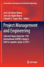 Project Management and Engineering (Lecture Notes in Management and Industrial Engineering)