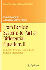 From Particle Systems to Partial Differential Equations II (Springer Proceedings in Mathematics and Statistics, nr. 129)