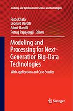 Modeling and Processing for Next-Generation Big-Data Technologies (Modeling and Optimization in Science and Technologies, nr. 4)