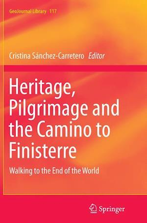 Bog, paperback Heritage, Pilgrimage and the Camino to Finisterre af Cristina Sanchez Carretero