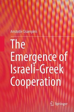 The Emergence of Israeli-Greek Cooperation