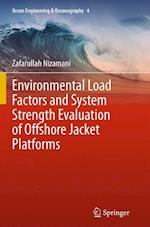 Environmental Load Factors and System Strength Evaluation of Offshore Jacket Platforms (Ocean Engineering and Oceanography, nr. 4)