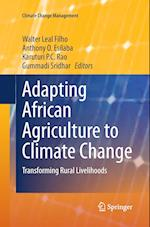 Adapting African Agriculture to Climate Change (Climate Change Management)