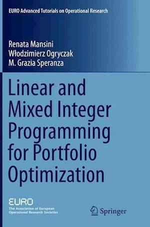 Bog, paperback Linear and Mixed Integer Programming for Portfolio Optimization af Renata Mansini