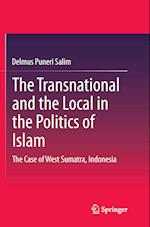 The Transnational and the Local in the Politics of Islam