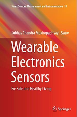 Bog, paperback Wearable Electronics Sensors af Subhas C. Mukhopadhyay