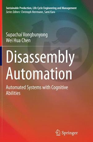 Disassembly Automation : Automated Systems with Cognitive Abilities
