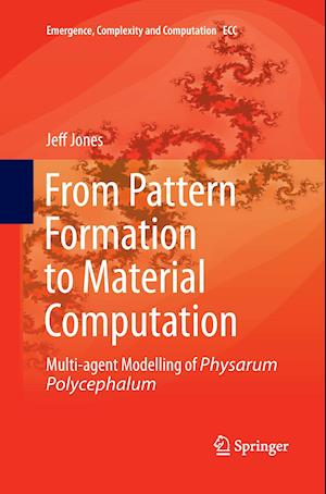 Bog, paperback From Pattern Formation to Material Computation af Jeff Jones