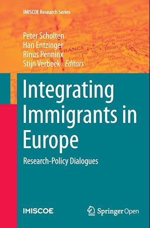 Bog, hæftet Integrating Immigrants in Europe : Research-Policy Dialogues