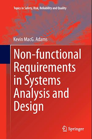 Bog, paperback Non-Functional Requirements in Systems Analysis and Design af Kevin Adams