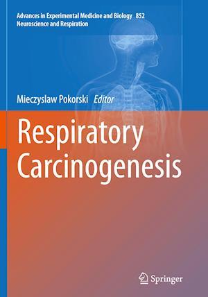Bog, paperback Respiratory Carcinogenesis af Mieczyslaw Pokorski