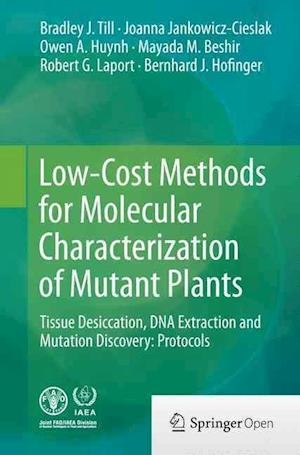 Bog, paperback Low-Cost Methods for Molecular Characterization of Mutant Plants af Bradley J. Till