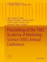 Proceedings of the 1983 Academy of Marketing Science (AMS) Annual Conference (Developments in Marketing Science Proceedings of the Academy of Marketing Science)