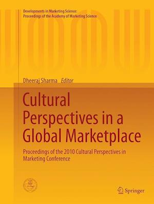 Bog, paperback Cultural Perspectives in a Global Marketplace af Dheeraj Sharma