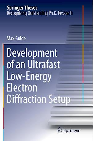 Bog, paperback Development of an Ultrafast Low-Energy Electron Diffraction Setup af Max Gulde