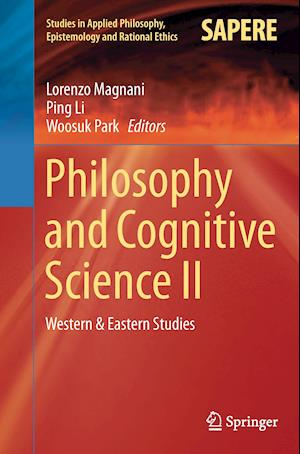 Bog, hæftet Philosophy and Cognitive Science II : Western & Eastern Studies