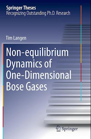 Bog, paperback Non-Equilibrium Dynamics of One-Dimensional Bose Gases af Tim Langen