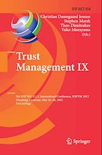Trust Management Ix (Ifip Advances in Information and Communication Technology, nr. 454)
