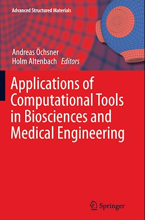 Bog, paperback Applications of Computational Tools in Biosciences and Medical Engineering af Andreas Ochsner