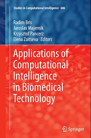 Bog, paperback Applications of Computational Intelligence in Biomedical Technology af Radim Bris