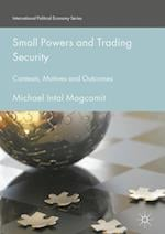 Small Powers and Trading Security (International Political Economy Series)