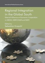 Regional Integration in the Global South (International Political Economy Series)