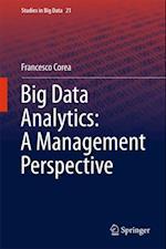 Big Data Analytics: A Management Perspective af Francesco Corea
