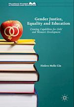 Gender Justice, Education and Equality (Palgrave Studies in Gender and Education)