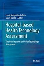 Hospital-Based Health Technology Assessment