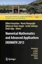 Numerical Mathematics and Advanced Applications - ENUMATH 2015 (Lecture Notes in Computational Science and Engineering, nr. 112)