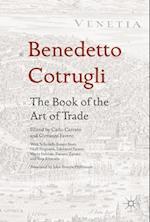 Benedetto Cotrugli: The Book of the Art of Trade