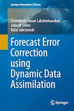 Forecast Error Correction Using Dynamic Data Assimilation (Springer Atmospheric Sciences)