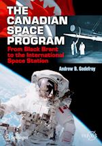 The Canadian Space Program (Springer Praxis Books)